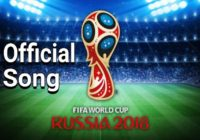 FiFa world cup 2018 russia official theme song video and lyrics